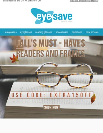 Need New Readers? Shop Our Fall Sale & Get 15% Off!