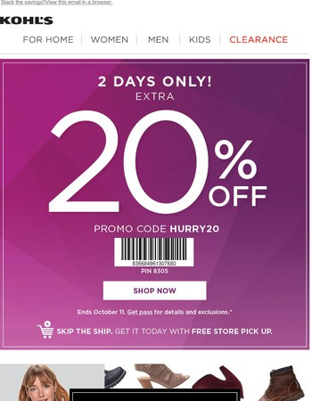 Save 20% in store & online + Get 25% off boots & outerwear.