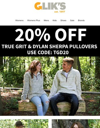 20% Off True Grit and Dylan Sherpa Pullovers!