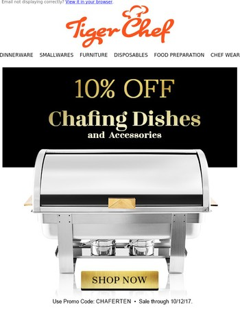Chafing Dishes are on sale - choose from hundreds of styles