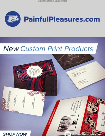 New Custom Print Products Available!