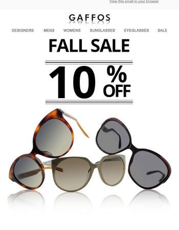 Fall Season Site Wide Sale - Get 10% off on all Eyeglasses and Sunglasses