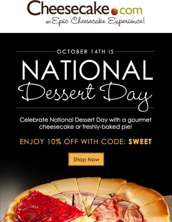 National Dessert Day is 10/14