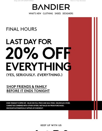 Final Hours: 20% Off Friends & Family Ends Tonight