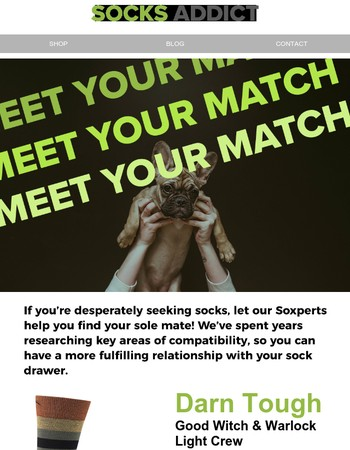 Desperately Seeking Socks? Meet Your Match