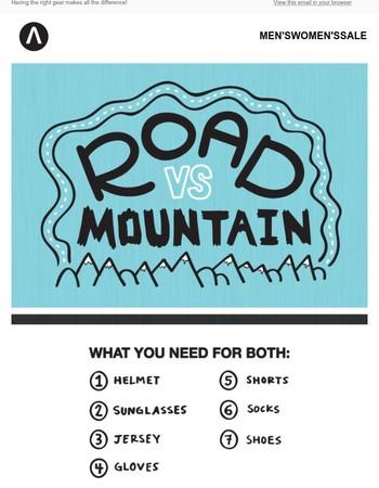 Dress the Part - Road vs Mountain