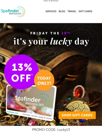 Today Is Your Lucky Day! 13% OFF Your Entire Order. Expires at Midnight.