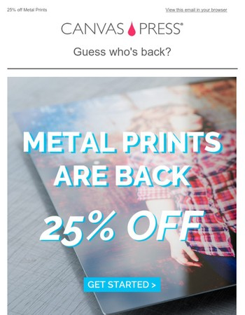 Just like the McRib, our metal prints are back!! With a 25% discount!