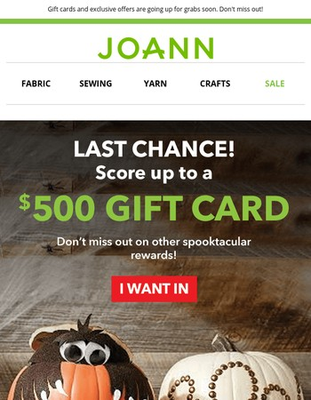 It's Spooktacular! Here's your chance to score a $500 JOANN Gift Card!