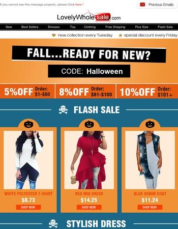 Hi, bf27dcce625f3e3aa0e705e49623b0ee, Fall…Ready For New?