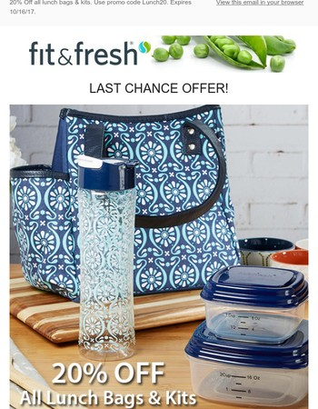Last Chance to Save 20% On All Lunch Bags & Kits!