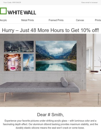 Offer Ends Tomorrow: Acrylic SALE – Save 10% now