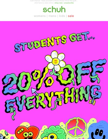 Ends Tonight, Students! 20% off EVERYTHING!