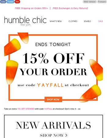 15% off your purchase ends tonight!