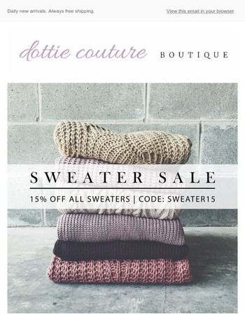 Snuggle up & SAVE! 15% off sweaters today only
