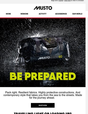 Be Prepared. Travel with Musto.