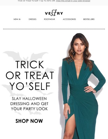 Trick Or Treat Yo'self + Up To 50% Off