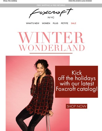 The Holiday Wardrobe You've Been Waiting For - Browse The New Foxcroft Catalog!