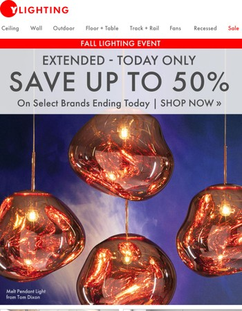 Extended 1 Day Only - Save up to 50%