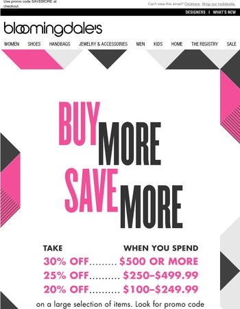 Buy More, Save More: Take 20-30% Off
