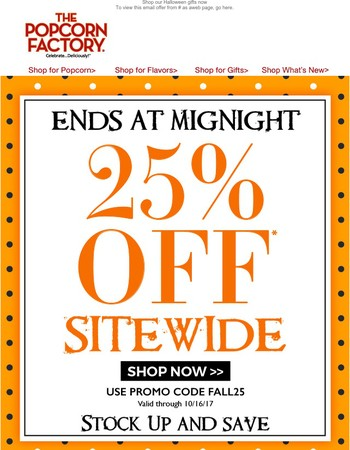 25% off Sitewide Sale Ends Today!