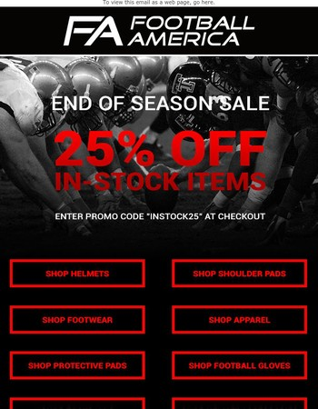 ENDS SOON: TAKE 25% OFF ALL IN-STOCK ITEMS