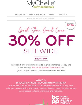 30% off site wide – Great Skin, Great Cause