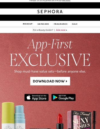 Download the app to shop must-have sets