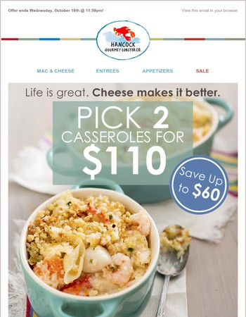 Only 2 Days left to save! Pick any 2 lobster casseroles for $110