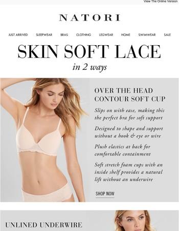 Natori: Skin Soft Lace in 2 Ways