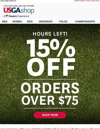 Final Hours to Save 15% Off Orders Over $75!