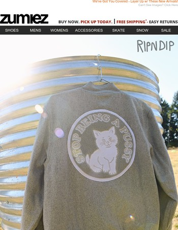 Don't Wait On These // RIPNDIP Jackets, New Tees & More