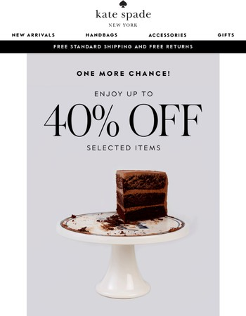 your last chance to shop up to 40% off