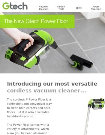Introducing the new Gtech Power Floor