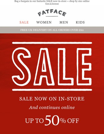 SALE now on in-store and continues online