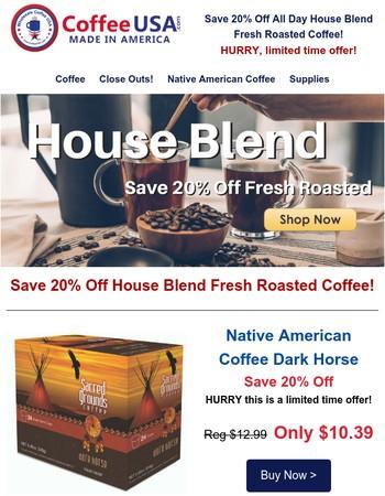 Just Inside: Save 20% Off House Blend + Dark Horse K-Cups