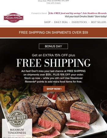 Extra 15% off plus Free Shipping – Bonus Day!