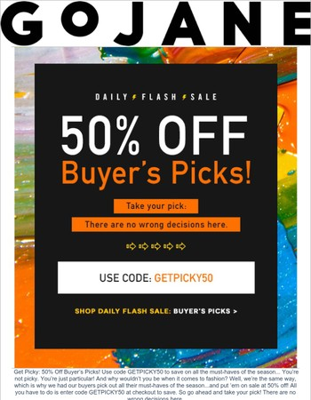 Get Picky: 50% Off Buyer's Picks!