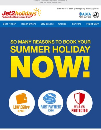 ☀ Why should I book now for Summer 18?