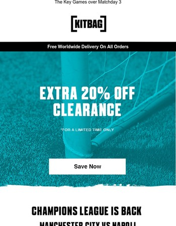 Extra 20% Off Clearance + Champions League Is Back!