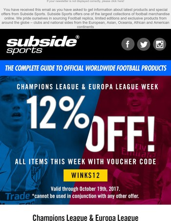Subside Sports - Champions League & Europa League Week - Get 12% off all items with discount code WINKS12