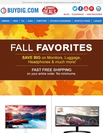 Fall Favorites! Save on Monitors, Headphones, Luggage and more with Fast Free Shipping