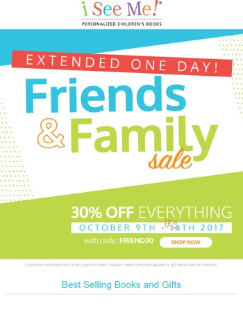 Now Extended! Our 30% Friends & Family Sale