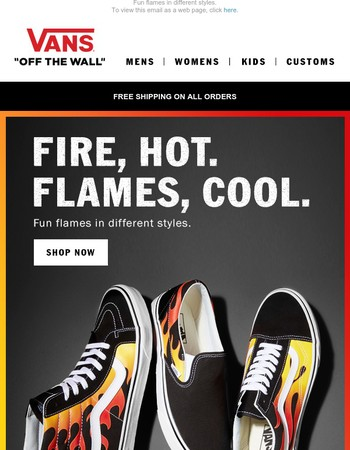 Fire, Hot. Flames, Cool.