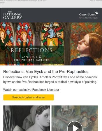 Now open – Reflections: Van Eyck and the Pre-Raphaelites