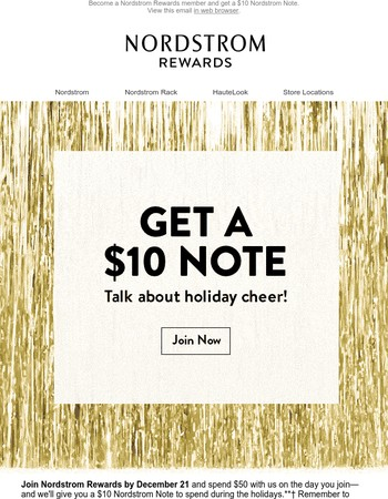 Get a $10 Nordstrom Note when you join Nordstrom Rewards and spend $50!