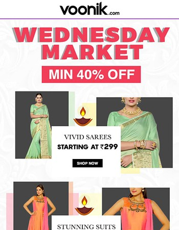 The Wednesday market is back! Min 40% off