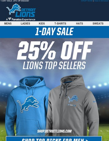 TODAY ONLY: 25% Off Lions Top Sellers!