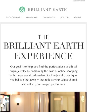 The Brilliant Earth Experience