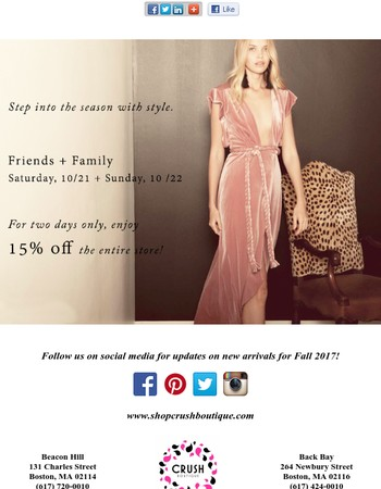 FRIENDS & FAMILY! 15% off all weekend long!